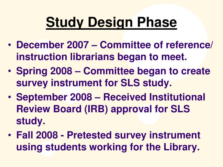 Study Design Phase