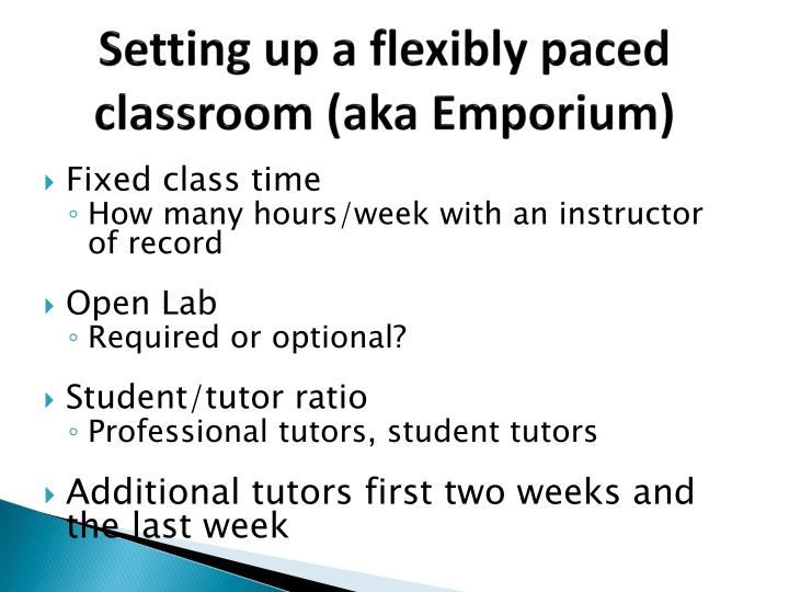 Setting up a flexibly paced classroom (aka Emporium)