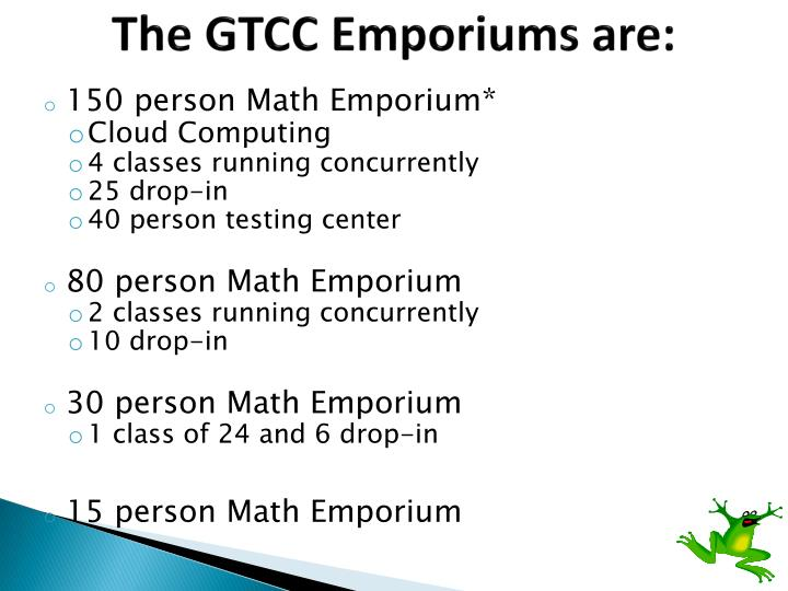The GTCC Emporiums are: