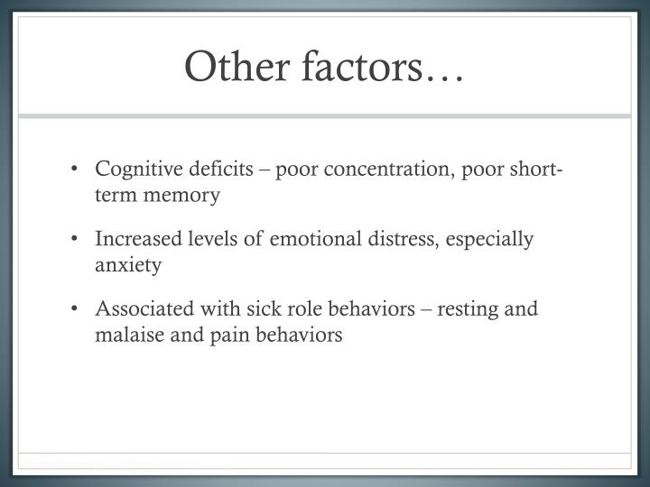 Other factors…