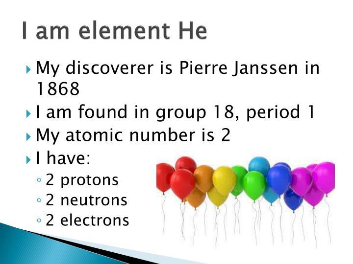 I am element He