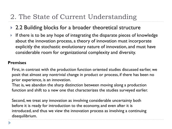 2. The State of Current Understanding