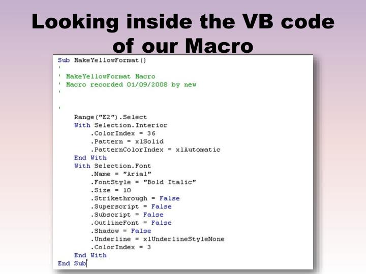 Looking inside the VB code of our Macro