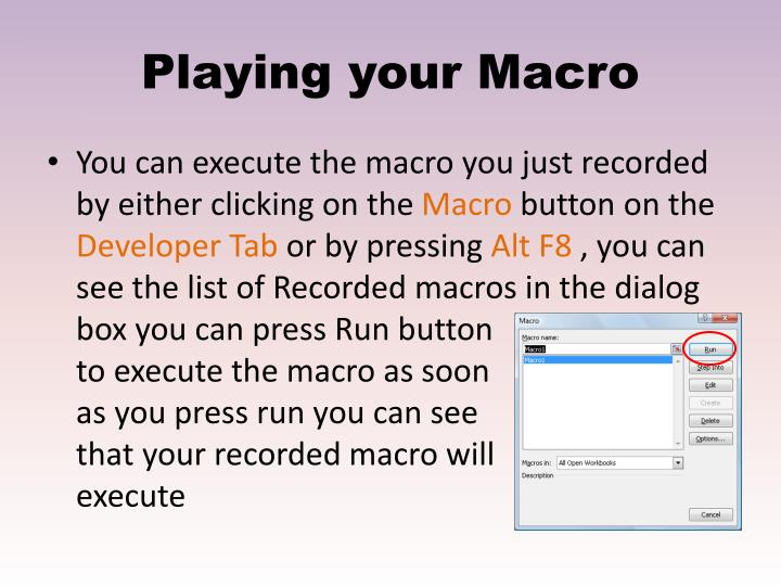 Playing your Macro