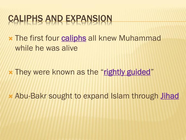 Caliphs and expansion