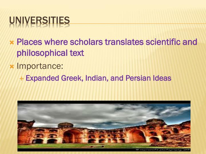 Places where scholars translates scientific and philosophical text