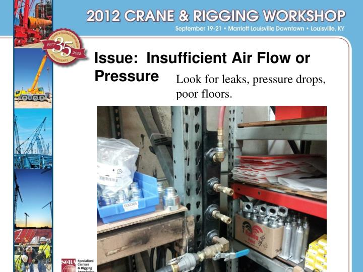 Issue:  Insufficient Air Flow or Pressure