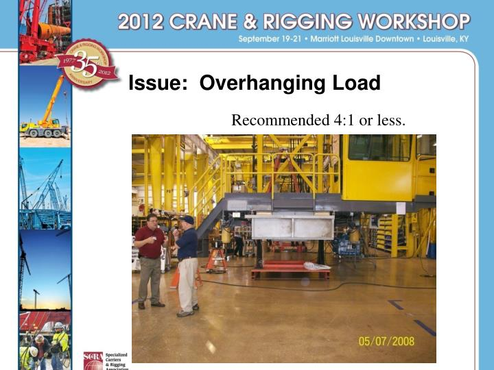 Issue:  Overhanging Load