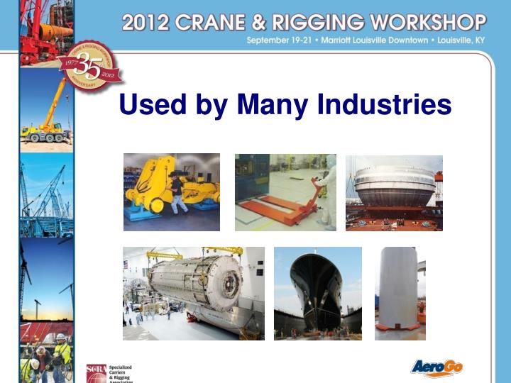 Used by Many Industries