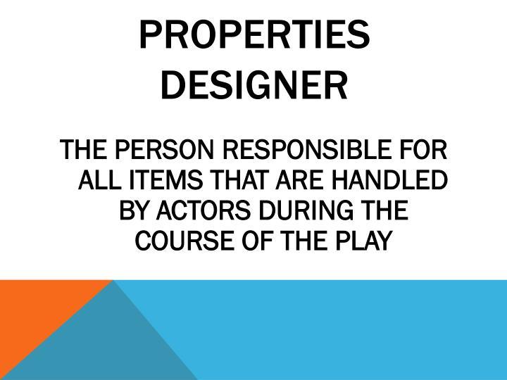 PROPERTIES DESIGNER