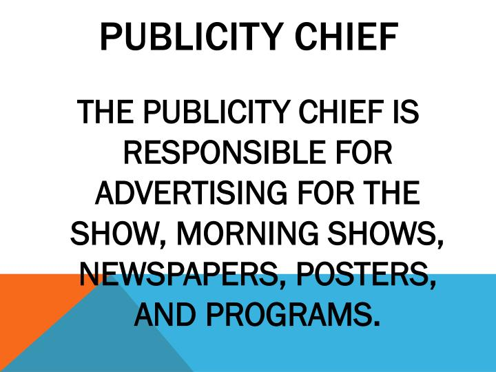 PUBLICITY CHIEF