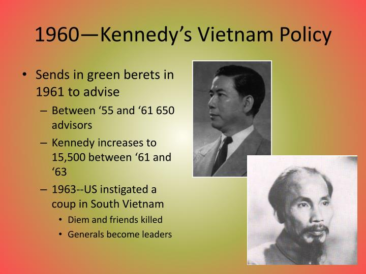 1960—Kennedy's Vietnam Policy