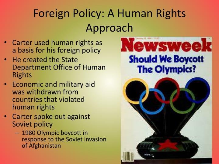 Foreign Policy: A Human Rights Approach