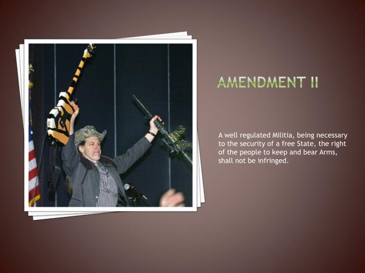 Amendment ii