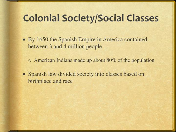 Colonial Society/Social Classes