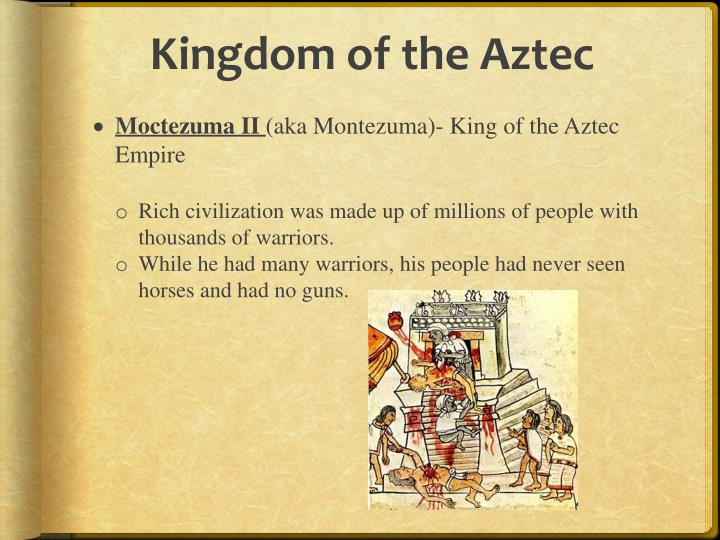 Kingdom of the Aztec