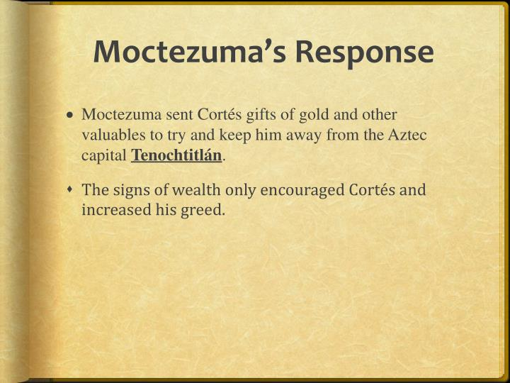 Moctezuma's Response