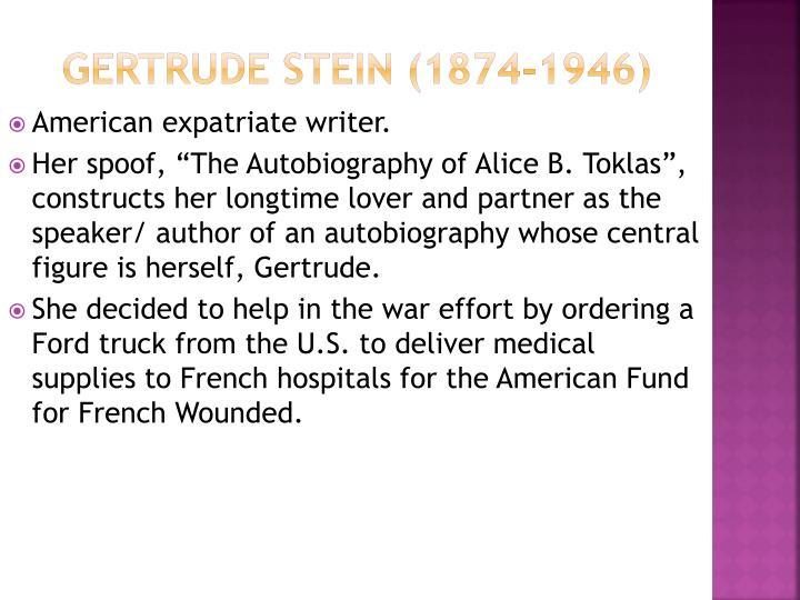 Gertrude Stein (1874-1946)