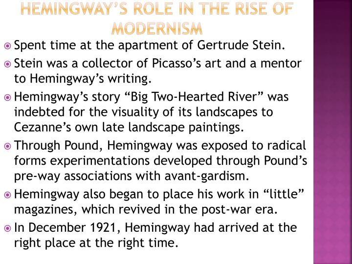 Hemingway's role in the rise of modernism