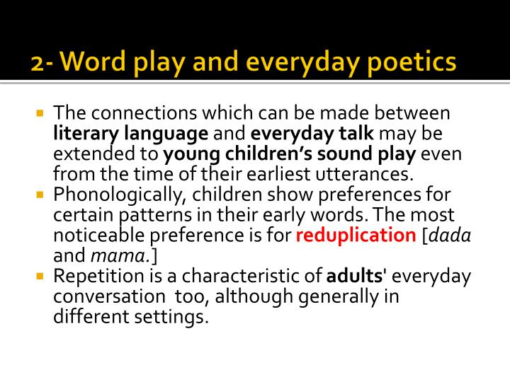 2- Word play and everyday poetics