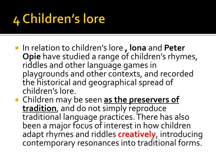 4 Children's lore