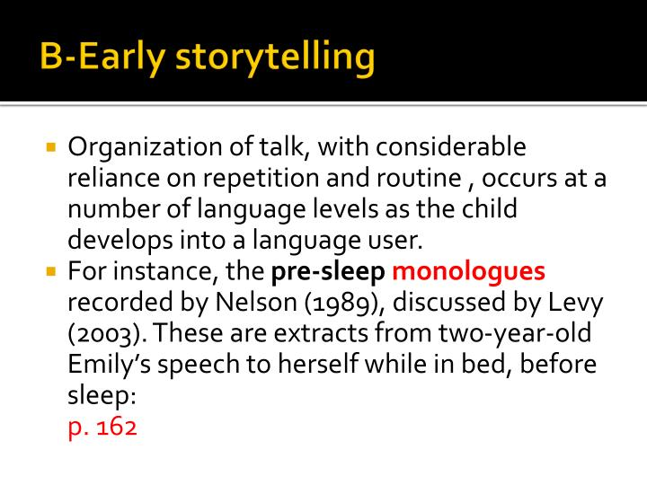 B-Early storytelling