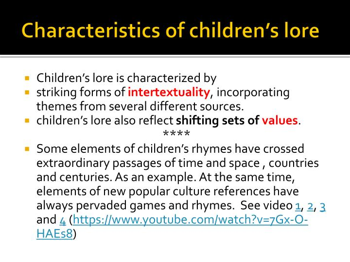 Characteristics of children's lore