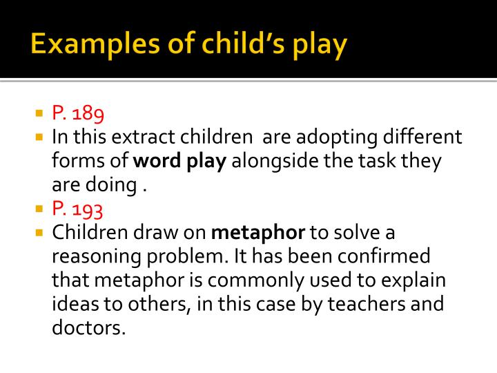 Examples of child's play
