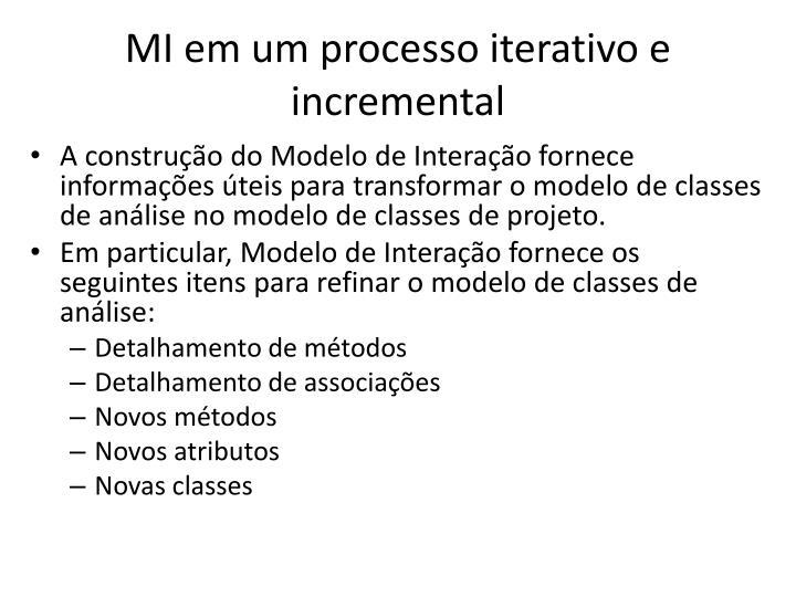 MI em um processo iterativo e incremental