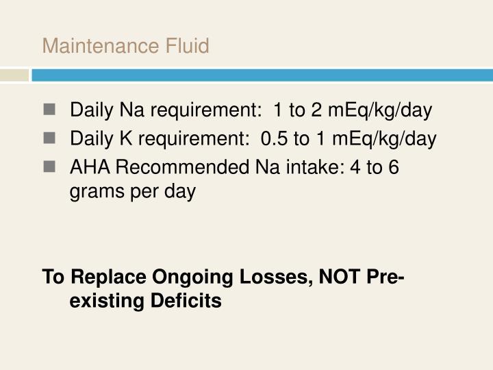 Maintenance Fluid