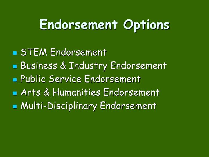 Endorsement Options