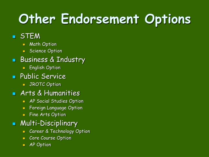Other Endorsement Options
