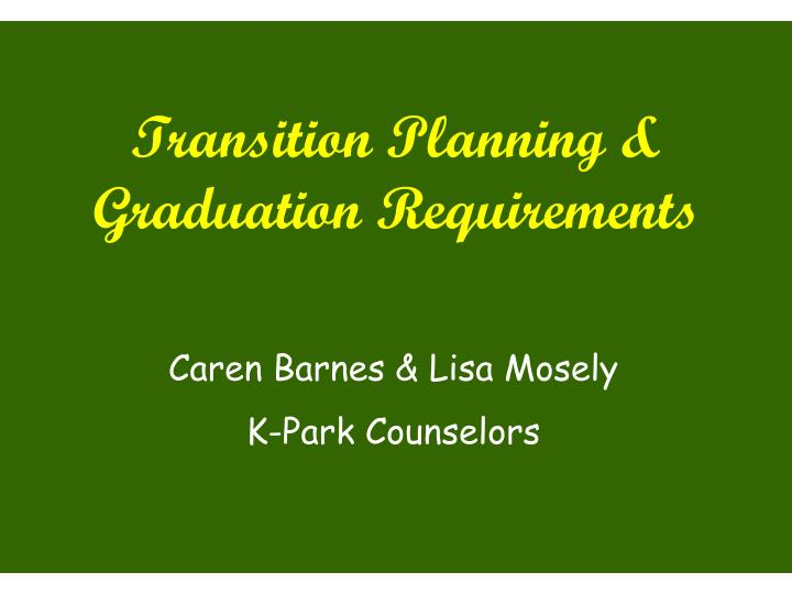 Transition Planning &