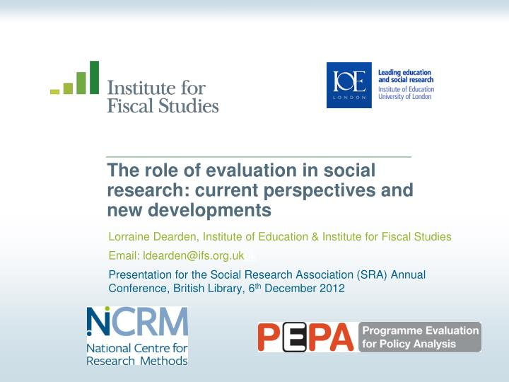 The role of evaluation in social research current perspectives and new developments