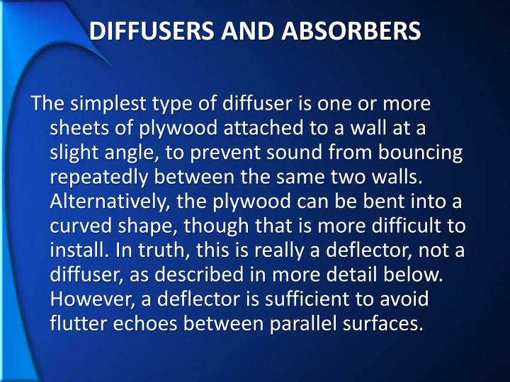 DIFFUSERS AND ABSORBERS