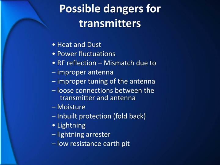 Possible dangers for