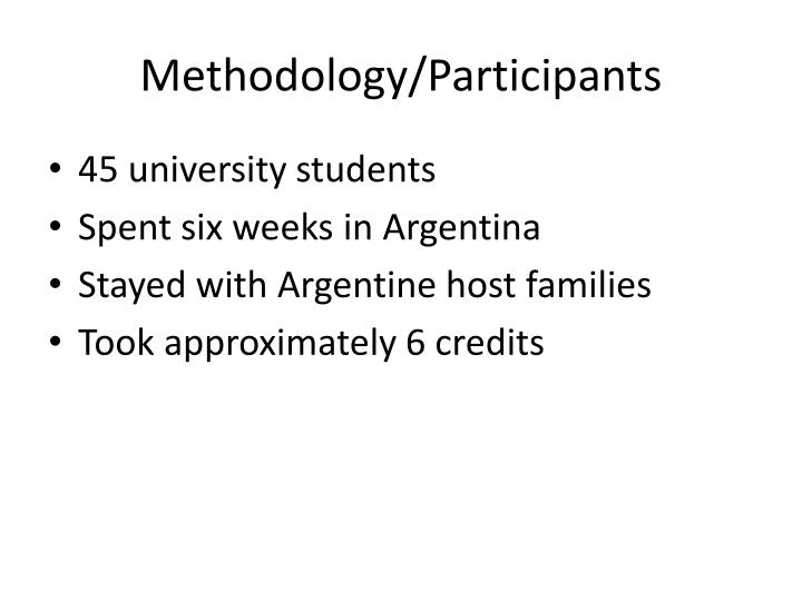 Methodology/Participants