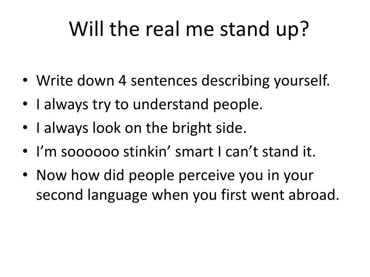 Will the real me stand up?