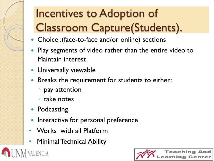 Incentives to Adoption of Classroom Capture(Students).