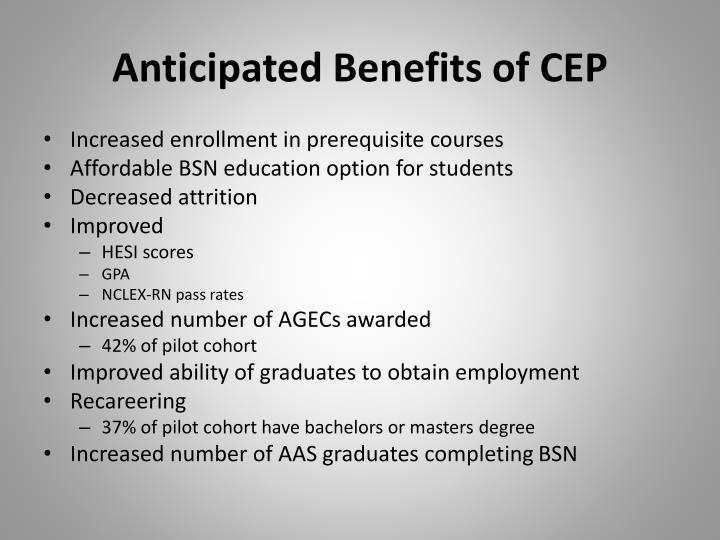 Anticipated Benefits of CEP