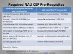 required nau cep pre requisites