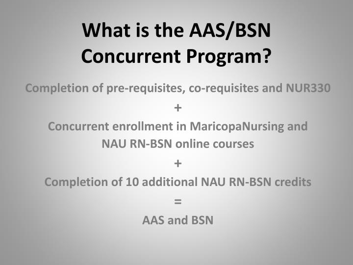 What is the AAS/BSN