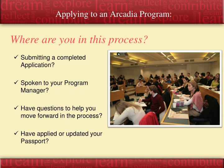 Applying to an Arcadia Program: