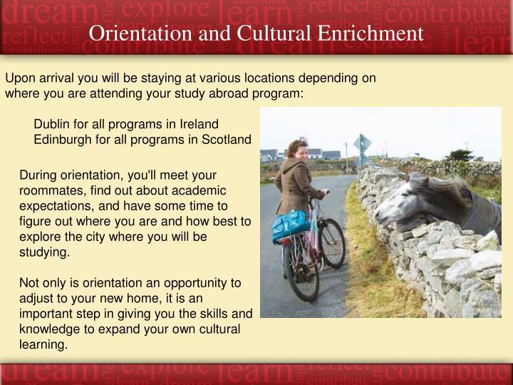 Orientation and Cultural Enrichment