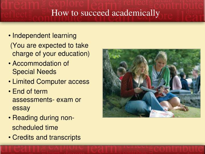 How to succeed academically