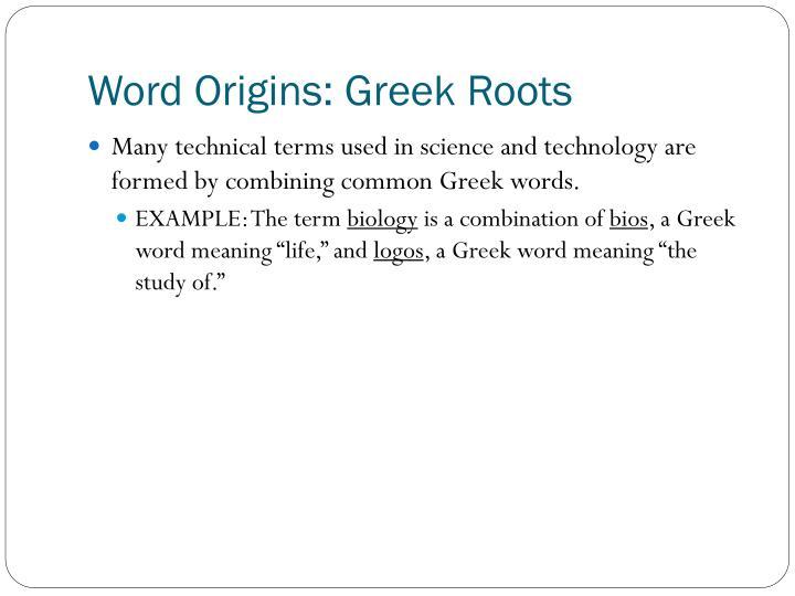 Word Origins: Greek Roots