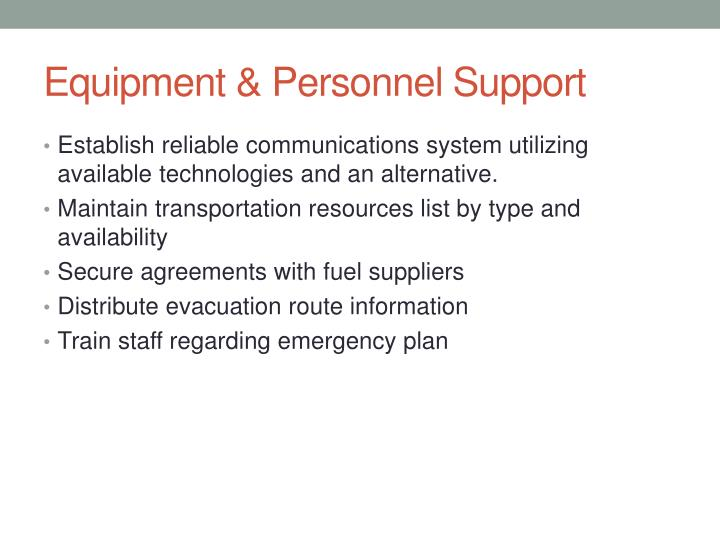 Equipment & Personnel Support