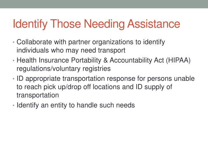 Identify Those Needing Assistance