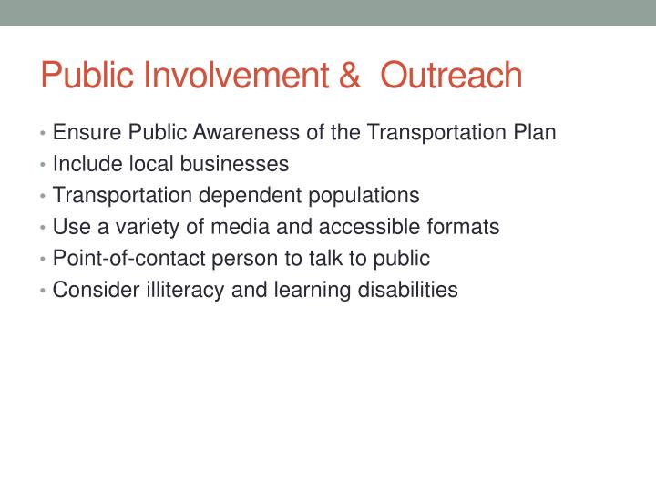 Public Involvement &  Outreach