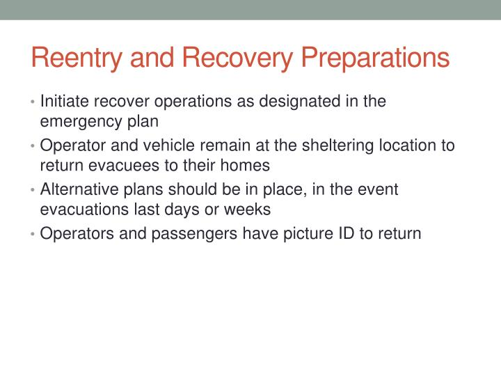 Reentry and Recovery Preparations